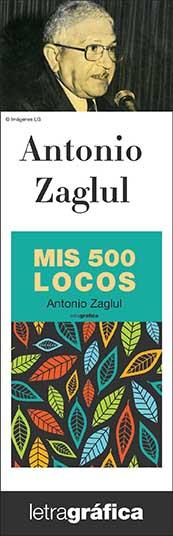 Antonio Zaglul - Mis 500 locos
