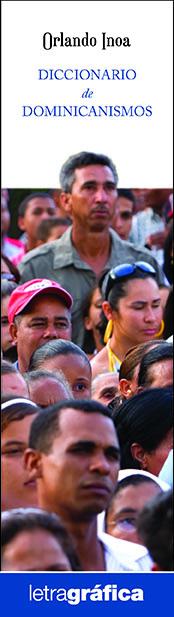 Orlando Inoa - Diccionario de Dominicanismos