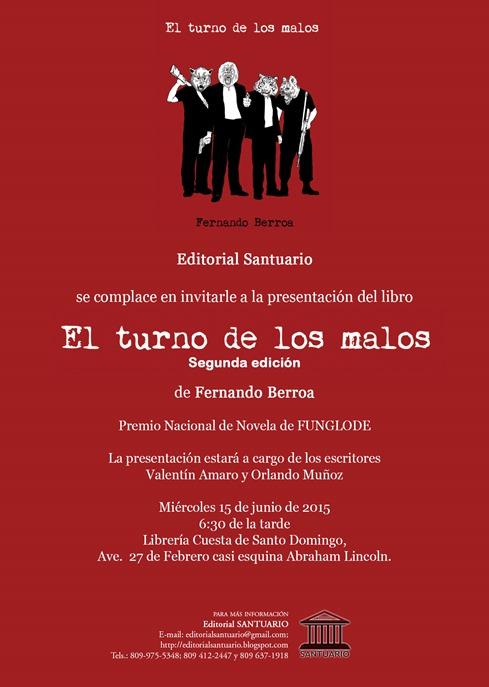 Invitación EL TURNO DE LOS MALOS