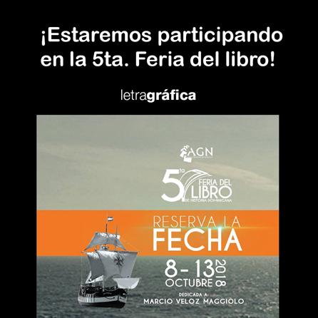 Anuncio 5ta. Feria libro AGN